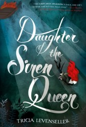 Daughter of the Siren Queen (Daughter of the Pirate King, #2) Pdf Book