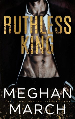 Ruthless King (Mount Trilogy, #1)