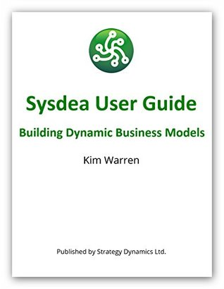 Sysdea User Guide: Building Dynamic Business Models