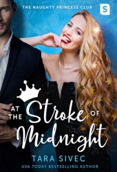 At the Stroke of Midnight (The Naughty Princess Club, #1) Book Pdf
