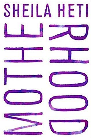 Motherhood PDF Book by Sheila Heti PDF ePub