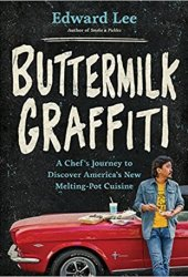 Buttermilk Graffiti: A Chef's Journey to Discover America's New Melting-Pot Cuisine Book