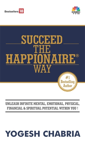 BOOK REVIEW: Succeed The Happionaire Way by Yogesh Chabria
