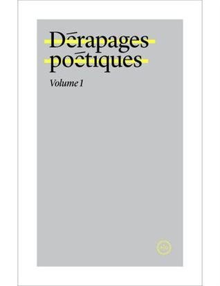 Dérapages poétiques (#01)