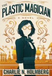 The Plastic Magician (The Paper Magician, #4) Book