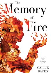 The Memory of Fire (The Waking Land, #2) Pdf Book
