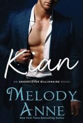 Kian (Undercover Billionaire, #1) Pdf Book