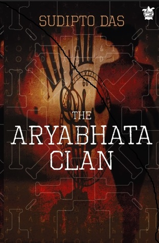 BOOK REVIEW: The Aryabhata Clan by Sudipto Das