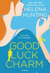 The Good Luck Charm Pdf Book
