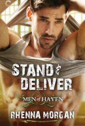 Stand & Deliver (Men of Haven, #5)