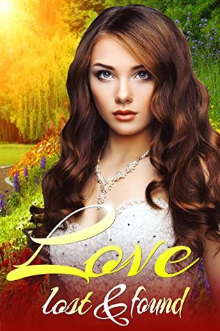 Love Lost & Found (Wanted: Cowboy or Angel Book 1)