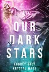 Our Dark Stars Book