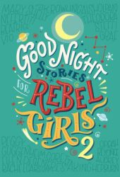Good Night Stories for Rebel Girls 2 Book Pdf