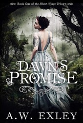 Dawn's Promise (Silent Wings, #1) Pdf Book