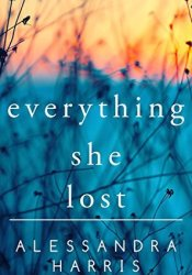 Everything She Lost Pdf Book