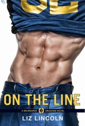 On the Line (Milwaukee Dragons, #1) Pdf Book