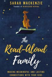 The Read-Aloud Family: Making Meaningful and Lasting Connections with Your Kids Book Pdf