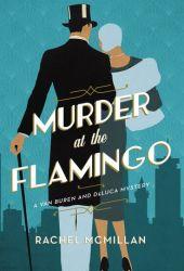 Murder at the Flamingo (A Van Buren and DeLuca Mystery #1) Pdf Book
