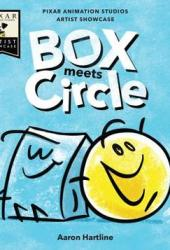 Box Meets Circle: Pixar Animation Studios Artist Showcase