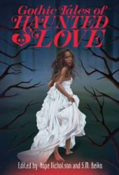 Gothic Tales of Haunted Love Pdf Book
