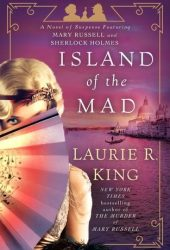 Island of the Mad (Mary Russell and Sherlock Holmes #15) Pdf Book