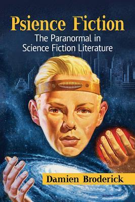 Psience Fiction: The Paranormal in Science Fiction Literature