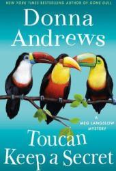 Toucan Keep a Secret (Meg Langslow Mystery, #23) Pdf Book