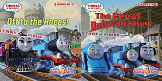 The Great Railway Show / Off to the Races! (Thomas & Friends) (Pictureback