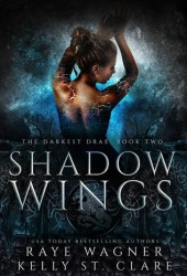 Shadow Wings (Darkest Drae, #2) Book Pdf