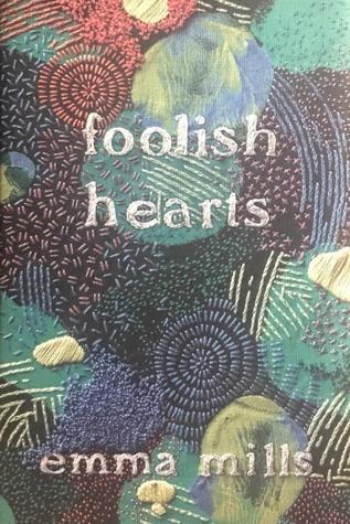Recensie: Foolish hearts van Emma Mills