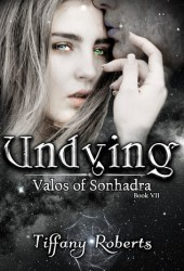 Undying (Valos of Sonhadra, #7) Book Pdf