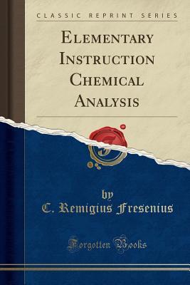 Elementary Instruction Chemical Analysis