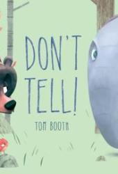Don't Tell! Pdf Book