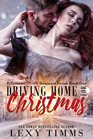 Driving Home for Christmas (Billionaire Holiday #1)