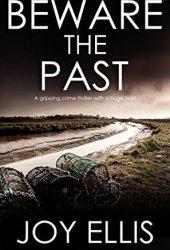 Beware the Past Book