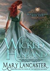 The Wicked Husband (Blackhaven Brides Book 4) Pdf Book