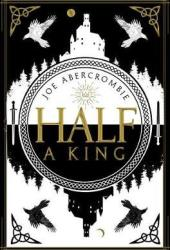 Half a King (Shattered Sea, #1)
