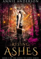 Rising Ashes (Ashes to Ashes, #3) Pdf Book