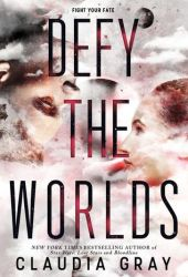 Defy the Worlds (Constellation, #2) Book