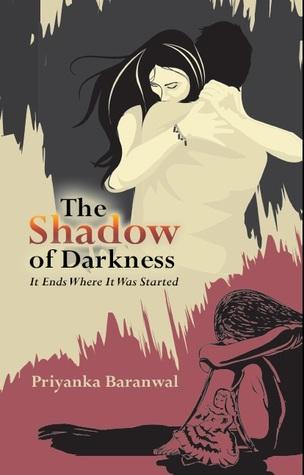 BOOK REVIEW: The Shadow of Darkness by Priyanka Baranwal
