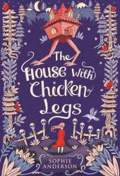 The House with Chicken Legs Book