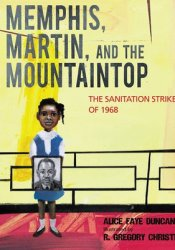 Memphis, Martin, and the Mountaintop: The Sanitation Strike of 1968 Pdf Book