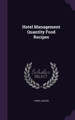 Hotel Management Quantity Food Recipes