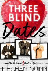 Three Blind Dates (Dating by Numbers, #1) Book Pdf