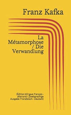 La Métamorphose / Die Verwandlung