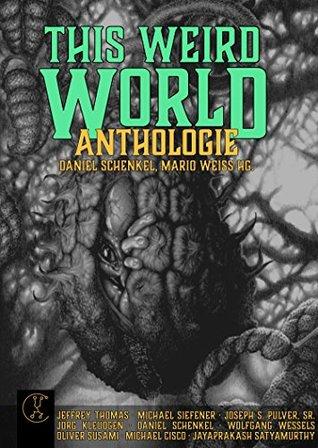 This Weird World: Anthologie