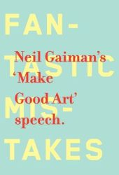 Make Good Art Book