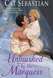 Unmasked by the Marquess (Regency Imposters, #1) Pdf Book