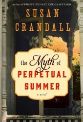 The Myth of Perpetual Summer Pdf Book