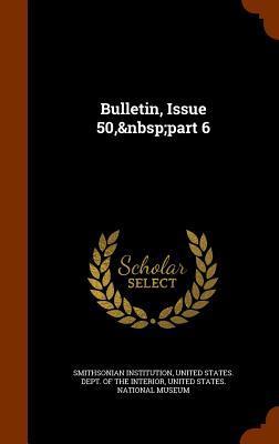 Bulletin, Issue 50, Part 6